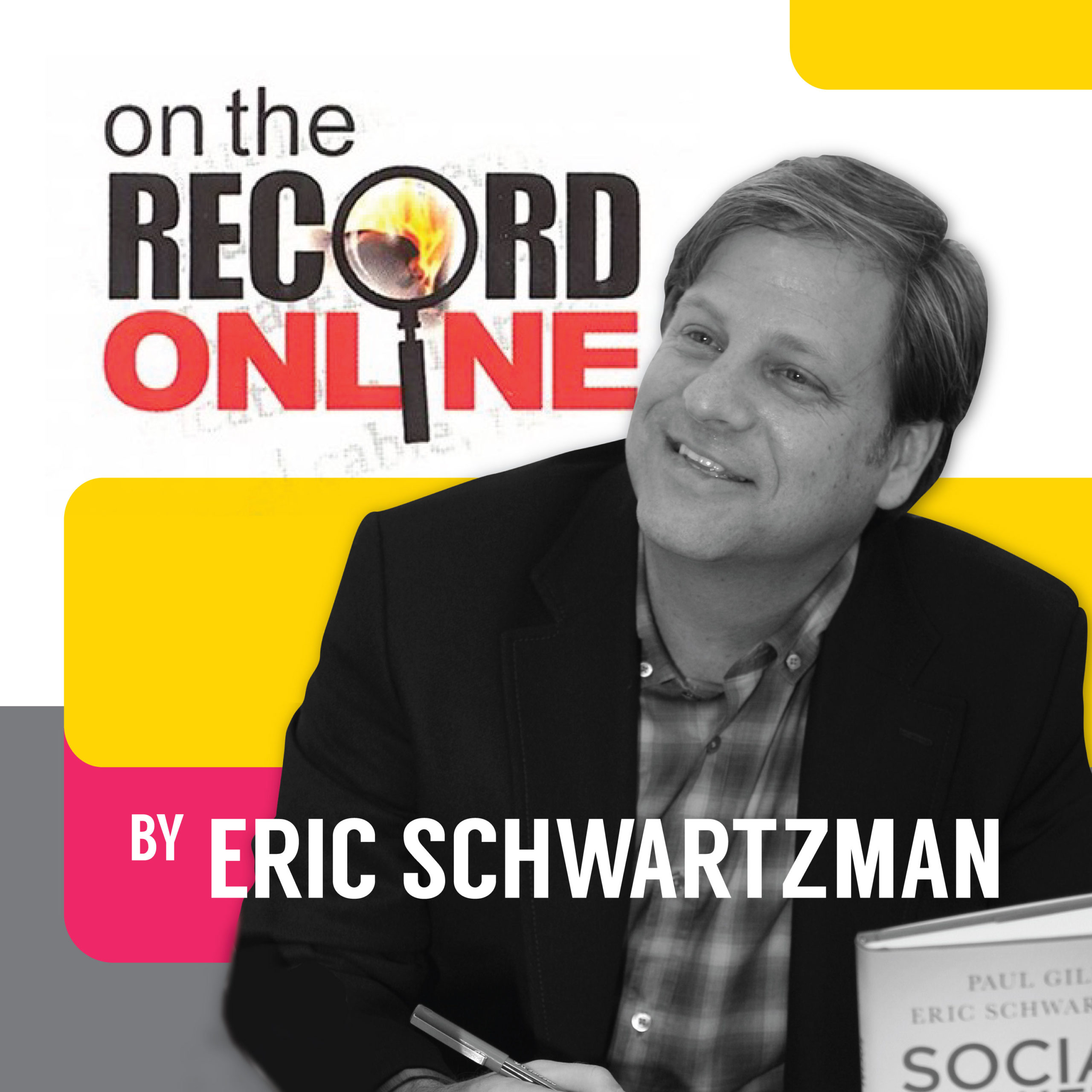 On the Record Online Podcast by Eric Schwartzman