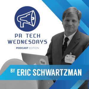 PR Tech Wednesdays Podcast Edition by Eric Schwartzman