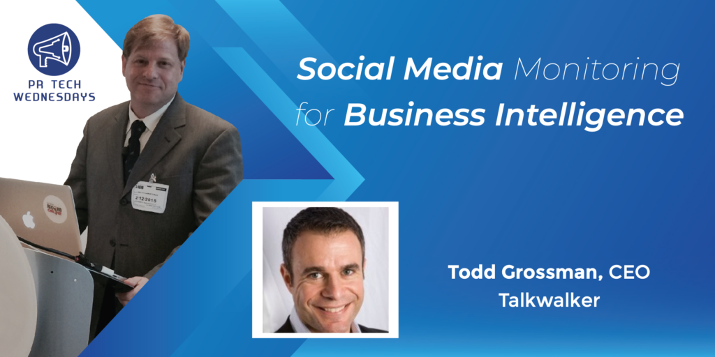 PR Tech Wednesdays with Todd Grossman