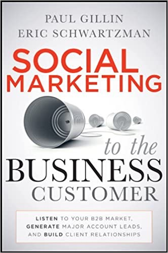 B2B Content Marketing Book by Eric Schwartzman and Paul Gillin