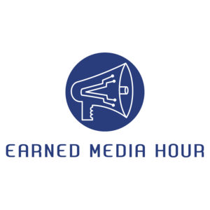 The Earned Media Hour