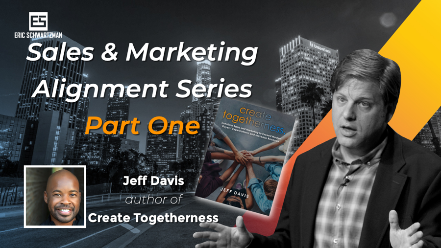 sales and marketing alignment series with Jeff Davis