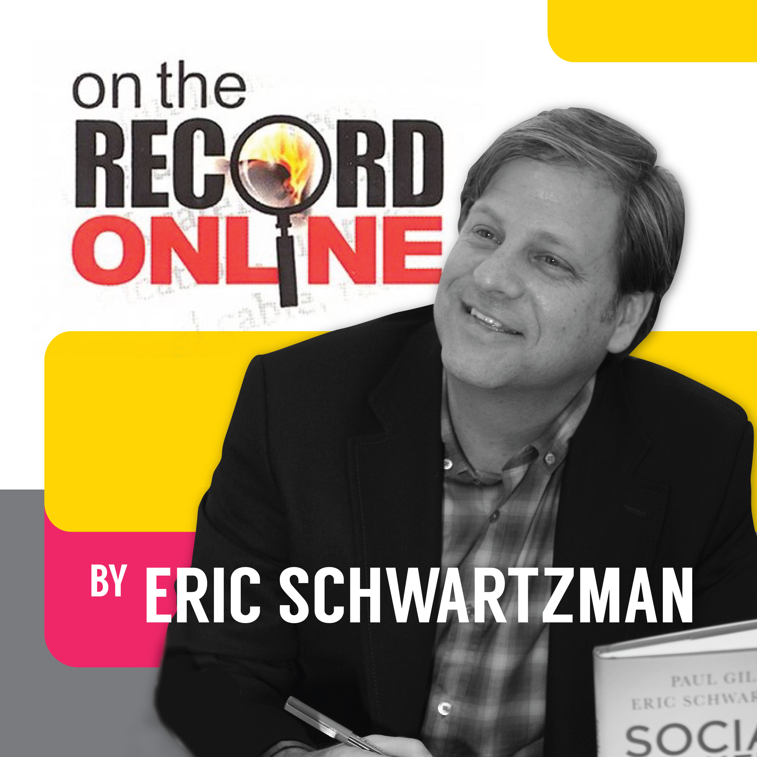On the Record...Online with Eric Schwartzman